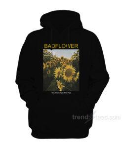 Badflower Cry Sunflower Hoodie