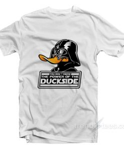 Star Wars Darth Vader You Don't Know The Power Of The Duckside T-Shirt