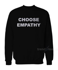 Selena Gomez Choose Empathy Sweatshirt
