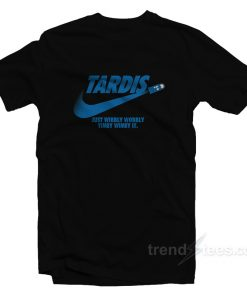 Tardis Just Wibbly Wobbly Timey Wimey It T-Shirt