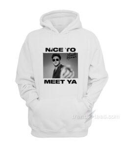 Niall Horan Nice To Meet Ya Hoodie