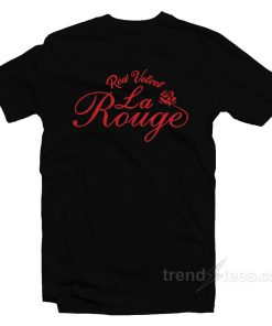 Red Vevlet La Rouge T-Shirt