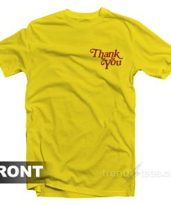 Thank You For Leaving Me Alone T-Shirt