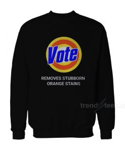 Vote – Removes Stubborn Orange Sweatshirt