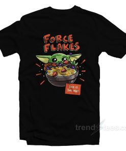 Baby Yoda Force Flakes This Is The Way T-Shirt