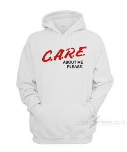 C.A.R.E. About Me Please DARE Parody Hoodie
