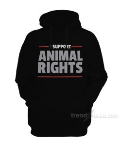 I Support Animal Rights Hoodie