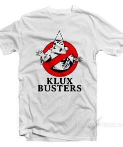 Klux Busters T-Shirt