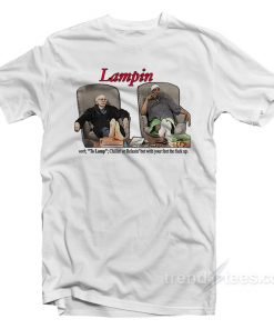 Lampin Curb Your Enthusiasm T-Shirt