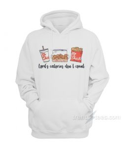 Lord's Calories Don't Count Hoodie