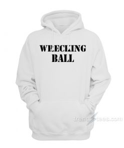 Miley Cyrus Wrecking Ball Hoodie