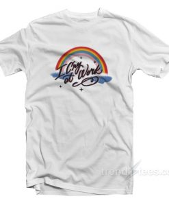 Rainbow I Cry At Work T-Shirt