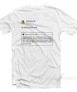 Rich Brian Tweet I'm Doing What Now T-Shirt