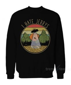 Rick And Morty I Hate Jerrys Tapestry Sweatshirt