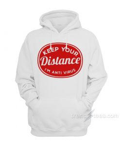 Social Distancing Keep Your Distance Hoodie