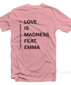 Thirty Second To Mars Love Is Madness T-Shirt