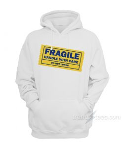 Yellow Tape Fragile Handle With Care Do Not Loner Hoodie