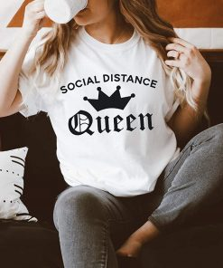 Social Distance Queen T-Shirt
