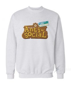 Anti Social Animal Crossing Parody Sweatshirt
