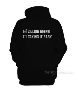 Barstool Zillion Beers Taking It Easy Hoodie