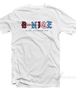 D-Nice Club Quarantine T-Shirt