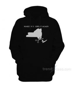 Make New York Great Again Hoodie