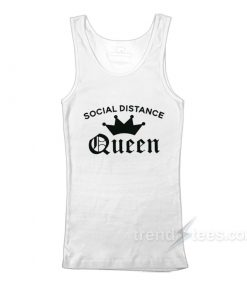 Social Distance Queen Tank Top