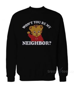 Won't You Be My Neighbor Sweatshirt