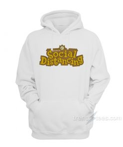 Animal Crossing Welcome To Social Distancing Hoodie