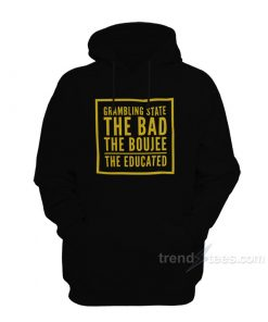 Grambling State The Bad The Boujee The Educated Hoodie
