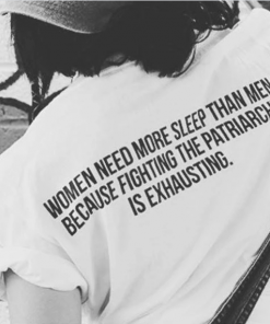 Women Need More Sleep Than Men T-Shirt