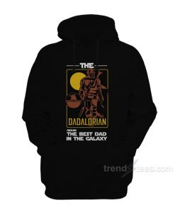 The DADALORIAN The Best Dad In The Galaxy Hoodie