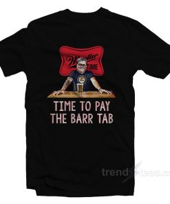 Time To Pay The Barr Tab T-Shirt