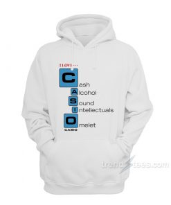 I love Casio Cash Alcohol Sound Intellectuals Omelet Hoodie