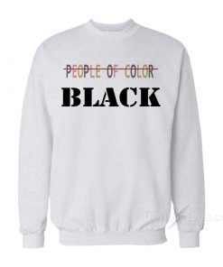 People Of Color Black Sweatshirt
