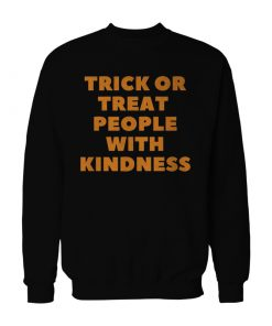 Harry Styles Trick Or Treat People With Kindness Sweatshirt