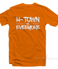 H-TOW vs EVERYONE T-Shirt