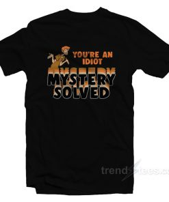 Shaggy - You're an Idiot Mystery Solved T-Shirt