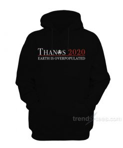 Thanos 2020 Earth Is Overpopulated Hoodie