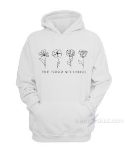 Harry Styles Treat Yourself With Kindness Hoodie